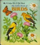 My Little Book of Birds (Golden Tell-a-Tale Book) (A Golden tell-a-tale book)