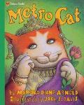 Metro Cat - Marsha Diane Arnold - Hardcover
