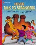 Never Talk to Strangers - Irma Joyce - Hardcover