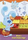 Blue's Fruit Field Trip! A Scented Sticker Book