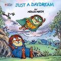 Just a Daydream
