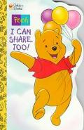 Pooh: I Can Share, Too! - Sturdy Shape Book
