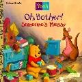 Pooh: Oh, Bother! Someone's Messy - Look-Look Book