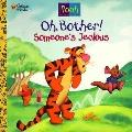 Pooh: Oh, Bother! Someone's Jealous!