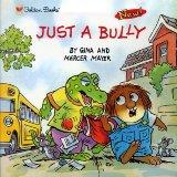 Just a Bully (Look-Look)