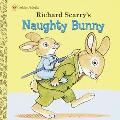 Richard Scarry's Naughty Bunny