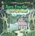 Dare You Go...Into The Forest - Golden Press - Hardcover