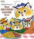 Richard Scarry's Best Mother Goose Ever (Giant Little Golden Book)