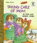 Taking Care of Mom - Gina Mayer - Hardcover