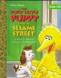 Poky Little Puppy Comes to Sesame Street