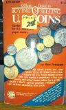 Official Guide to Buying Selling U.S. Coins (12th Edition)