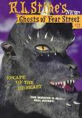 Escape of the He-Beast (Fear Street: Ghosts of Fear Street Series #31) - R. L. Stine - Paper...