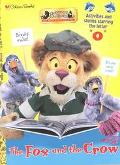 The Between the Lions: The Fox and the Crow Activity Storybook