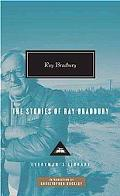 The Stories of Ray Bradbury (Everyman's Library Classics & Contemporary Classics)