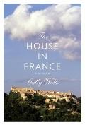 House in France : A Memoir