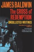 Cross of Redemption : Uncollected Writings