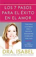 7 Pasos Para El Exito En El Amor/The 7 Passages for the Success of Love Como Crear La Intimi...