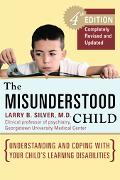 Misunderstood Child Understanding And Coping With Your Child's Learning Disabilities