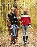 Twinkle's Town and Country Knits
