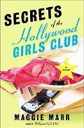 Secrets of the Hollywood Girls Club