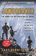 Jawbreaker The Attack on Bin Laden and Al Qaeda a Personal Account by the Cia's Key Field Co...