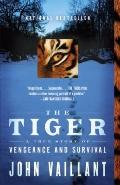 Tiger : A True Story of Vengeance and Survival