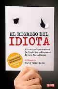 Regreso Del Perfecto Idiota Latinoamericano