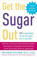Get the Sugar out, Revised and Updated 2nd Edition