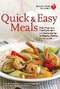 American Heart Association Quick & Easy Meals: More Than 200 Healthy Recipes Plus Time-Savin...