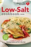 American Heart Association Low-Salt Cookbook : A Complete Guide to Reducing Sodium and Fat i...