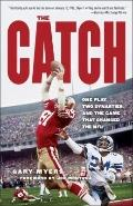The Catch: One Play, Two Dynasties, and the Game That Changed the NFL