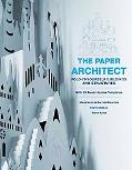 Paper Architect: Fold-It-Yourself Buildings and Structures