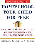Homeschool Your Child for Free: More Than 1,400 Smart, Effective, and Practical Resources fo...