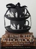 At Home with Wedgwood: The Art of the Table
