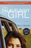 The Talk-Funny Girl: A Novel