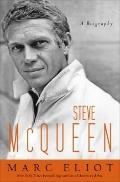 Steve Mcqueen : A Biography