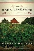 Dark Vineyard : A novel of the French Countryside