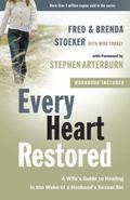 Every Heart Restored: A Wife's Guide to Healing in the Wake of a Husband's Sexual Sin (The E...