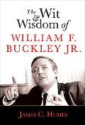 Wit and Wisdom of William F. Buckley Jr