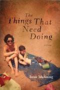 Things That Need Doing : A Memoir