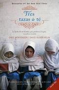 Tres tazas de te: La lucha de un hombre para promover la paz--escuela a escuela