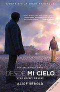 Desde mi cielo (Movie Tie-in Edition) (Vintage Espanol) (Spanish Edition)
