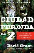 La ciudad perdida de Z (Vintage Espanol) (Spanish Edition)