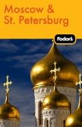 Fodor's Moscow & St. Petersburg, 9th Edition (Fodor's Gold Guides)