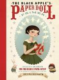 Black Apple's Paper Doll Primer : Activities and Amusements for the Curious Paper Artist