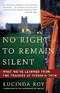 No Right to Remain Silent: What We've Learned from the Tragedy at Virginia Tech
