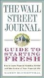 The Wall Street Journal Guide to Starting Fresh: How to Leave Financial Hardships Behind and...