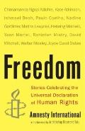Freedom : Stories Celebrating the Universal Declaration of Human Rights