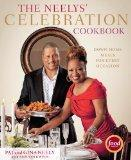 The Neelys' Celebration Cookbook: Down Home Meals for Every Occasion
