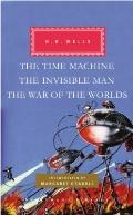 The Time Machine, The Invisible Man, The War of the Worlds (Everyman's Library (Cloth))